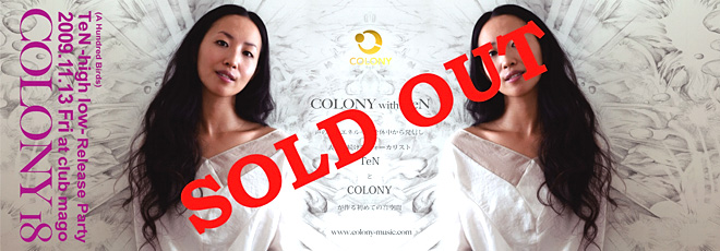 "COLONY 18 ""TeN Release Party"" Sold Out"